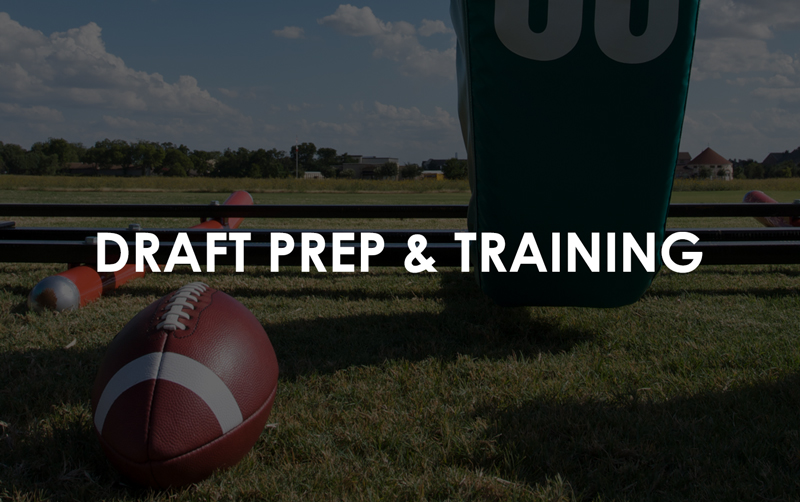 draft and training prep